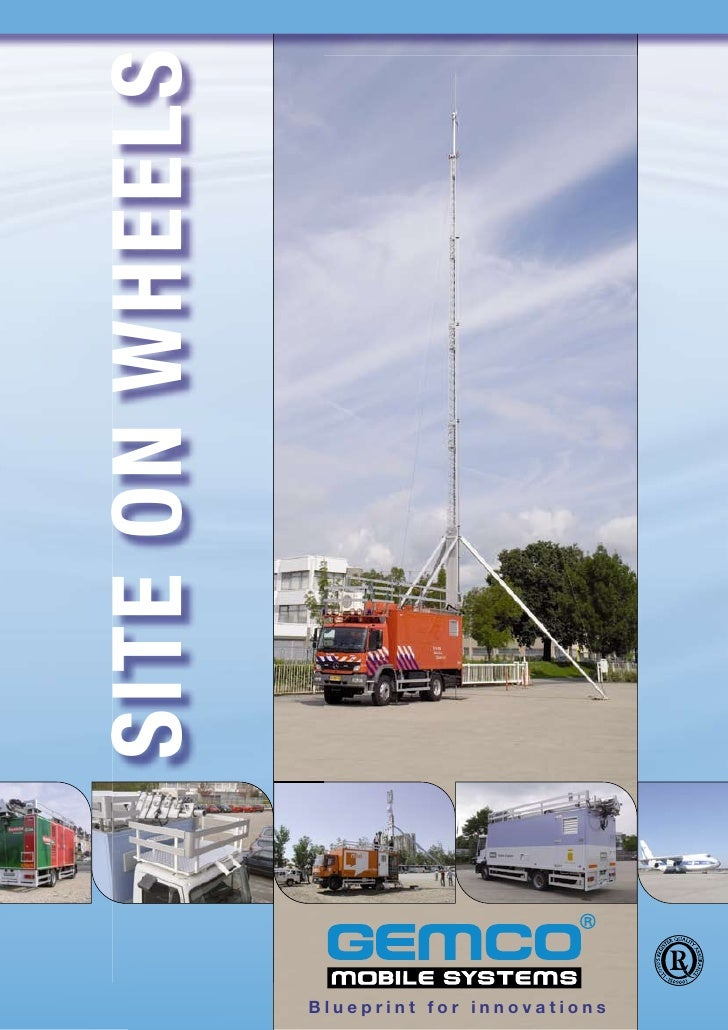 SITE ON WHEELS                      Blueprint for innovations