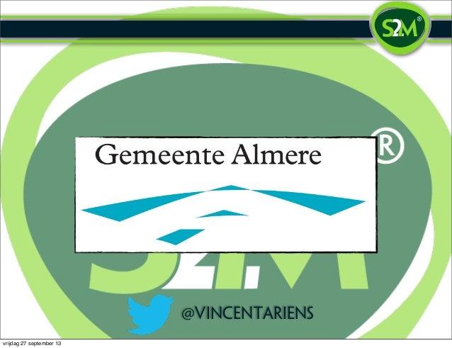 Presentatie voor (een deel van) de raad van de Gemeente Almere (Vincent Ariëns)