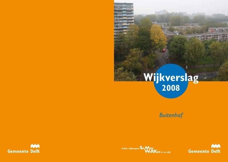 Wijkverslag         2008           Buitenhof     16                  i