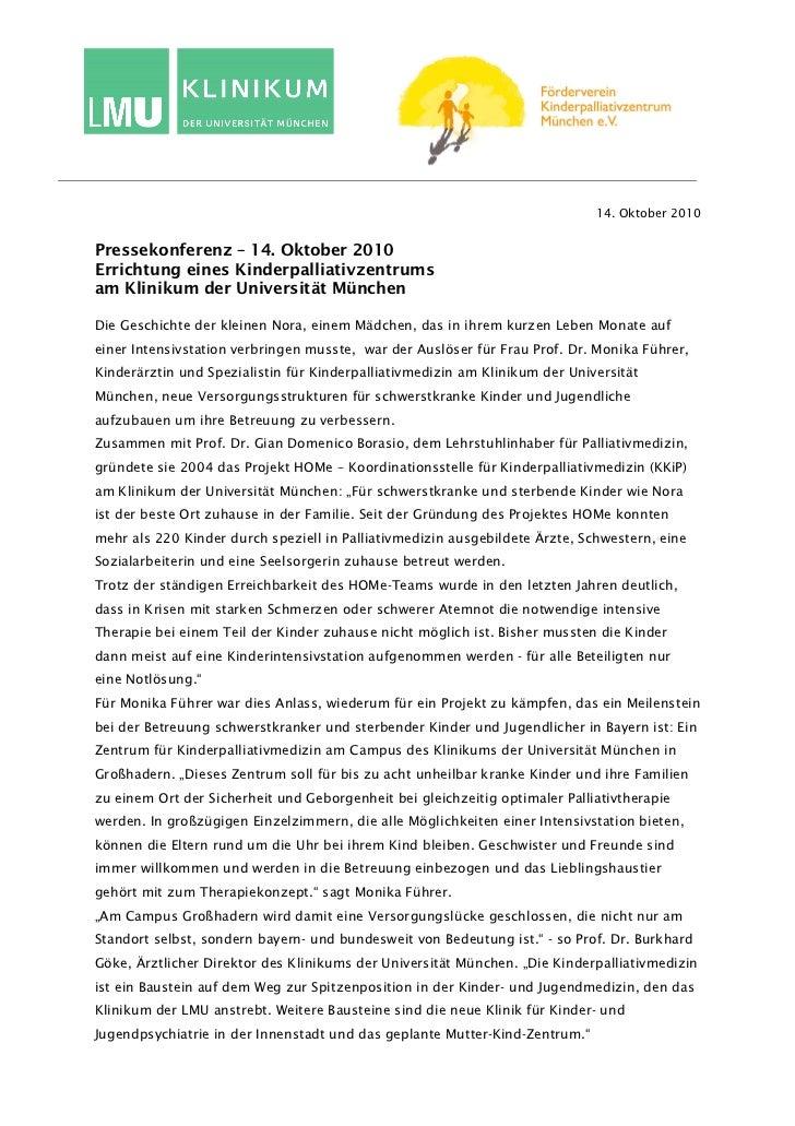 14. Oktober 2010Pressekonferenz – 14. Oktober 2010Errichtung eines Kinderpalliativzentrumsam Klinikum der Universität Münc...