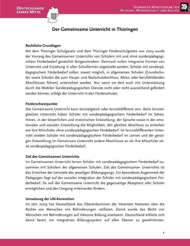 Der Gemeinsame Unterricht in ThüringenRechtliche GrundlagenMit dem Thüringer Schulgesetz und dem Thüringer Förderschulgese...