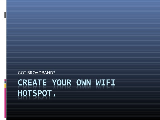 Create Your Own WiFi Hotspot