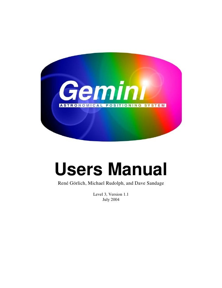 Users Manual René Görlich, Michael Rudolph, and Dave Sandage                 Level 3, Version 1.1                     July...