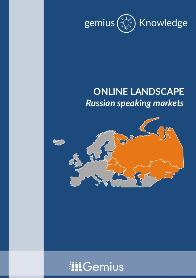 ONLINE LANDSCAPE Russian speaking markets Knowledgegemius