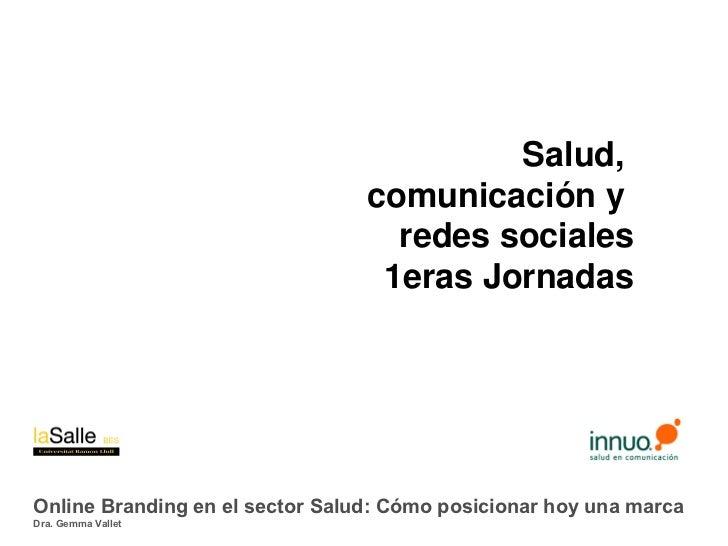 Online Branding en el sector Salud: Cómo posicionar hoy una marca