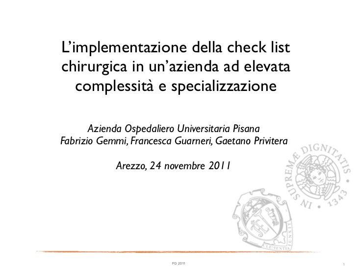 L'implementazione della check listchirurgica in un'azienda ad elevata   complessità e specializzazione       Azienda Osped...