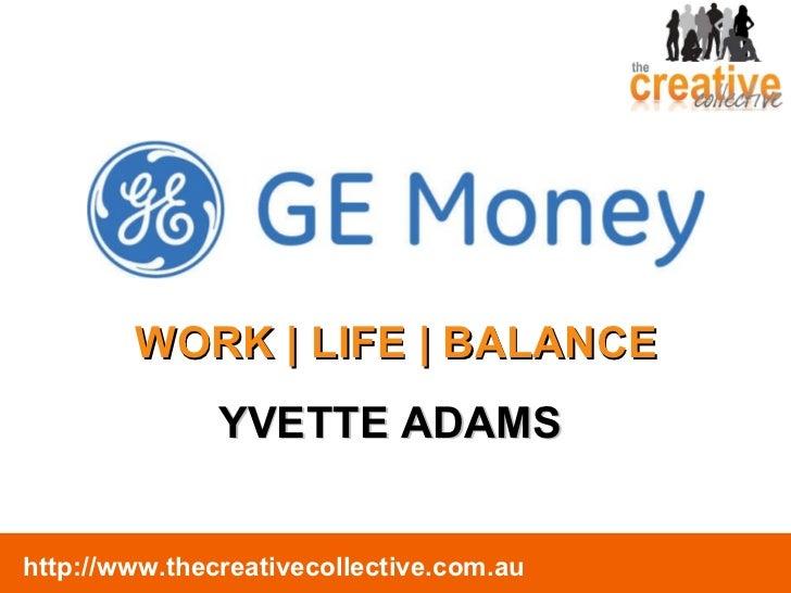GE Money Work Life Balance
