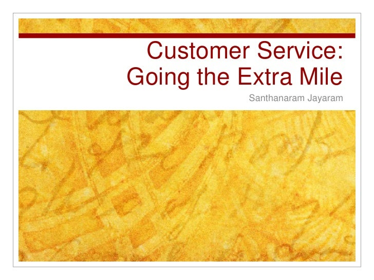 Customer Service: Going the Extra Mile