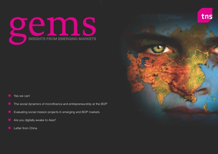 gems            INSIGHTS FROM EMERGING MARKETS     n Yes we can!  n	 The	social	dynamics	of	microfinance	and	entrepreneurs...