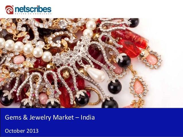 Gems & Jewelry Market – India October 2013