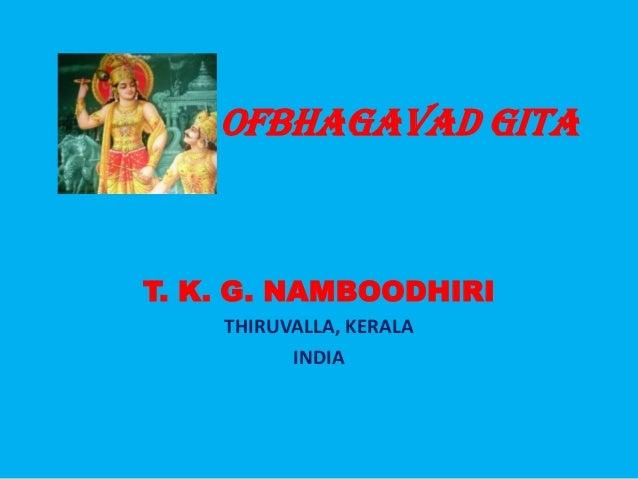 Gems ofBhagavad GitaT. K. G. NAMBOODHIRITHIRUVALLA, KERALAINDIA