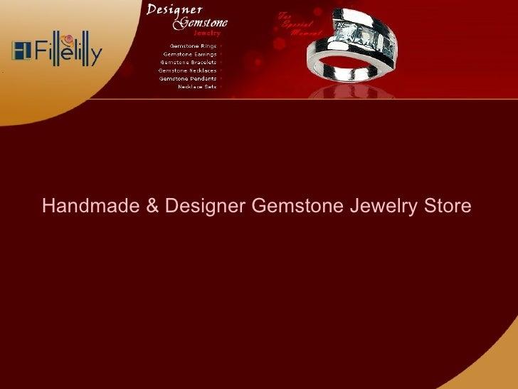 Handmade & Designer Gemstone Jewelry Store