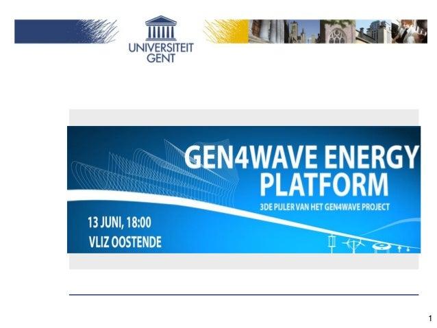 Gen4Wave Energy PlatformLancering 13 juni 20131