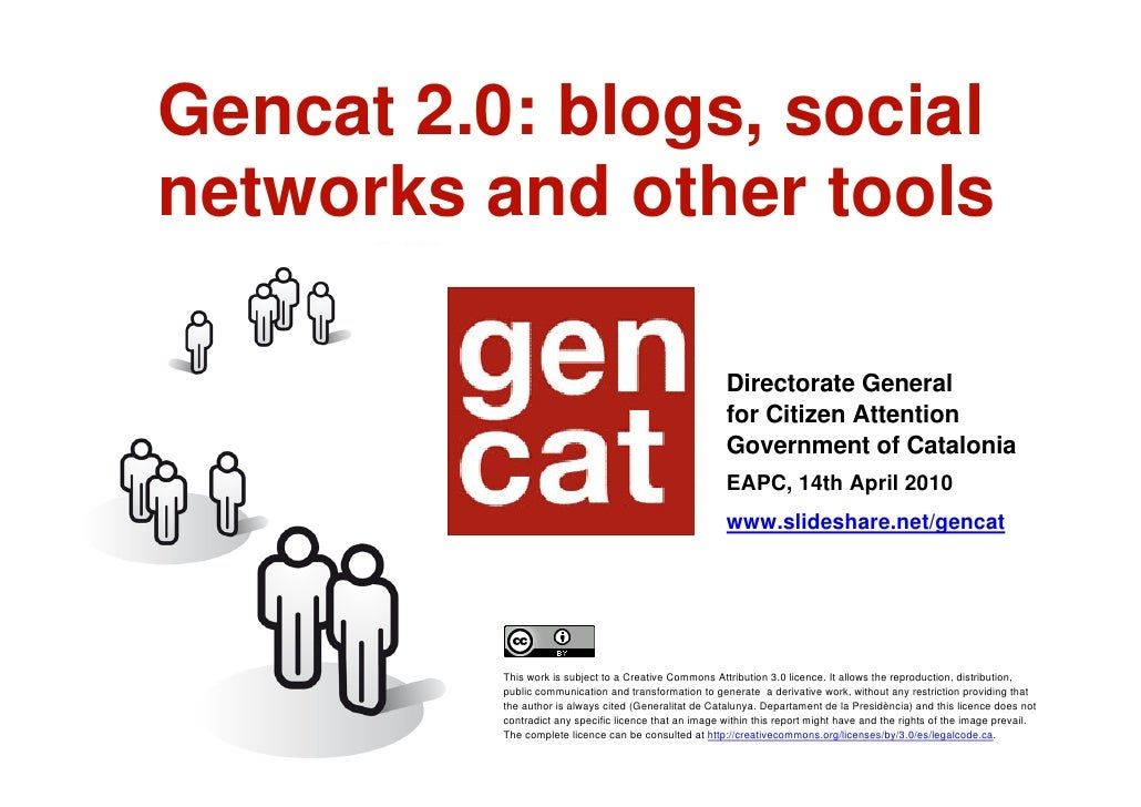 Gencat 2.0: blogs, social     networks and other tools                                                              Sessio...