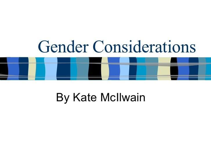 Gender Considerationskatemc
