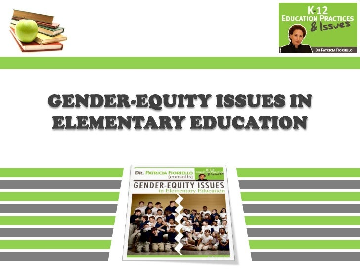 Gender Equity Issues in Elementary Education