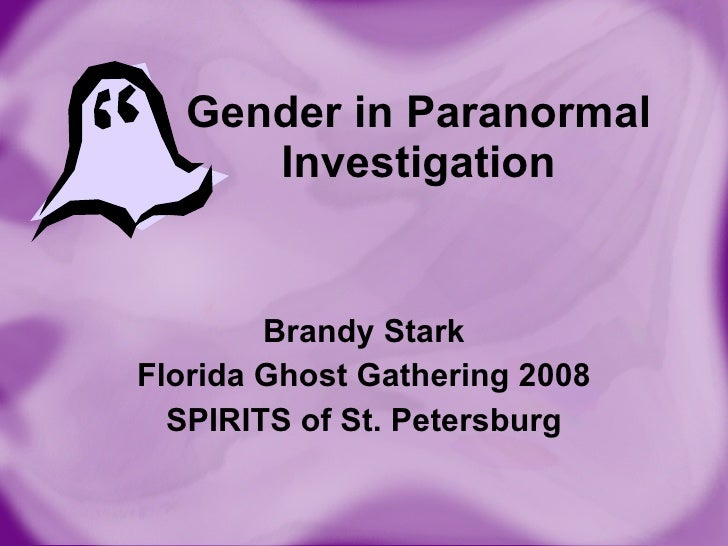 Gender In Paranormal Investigation B