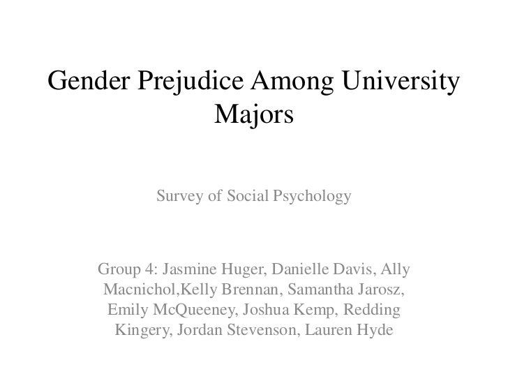 Gender  Prejudice  Among  University  Majors  Powerpoint