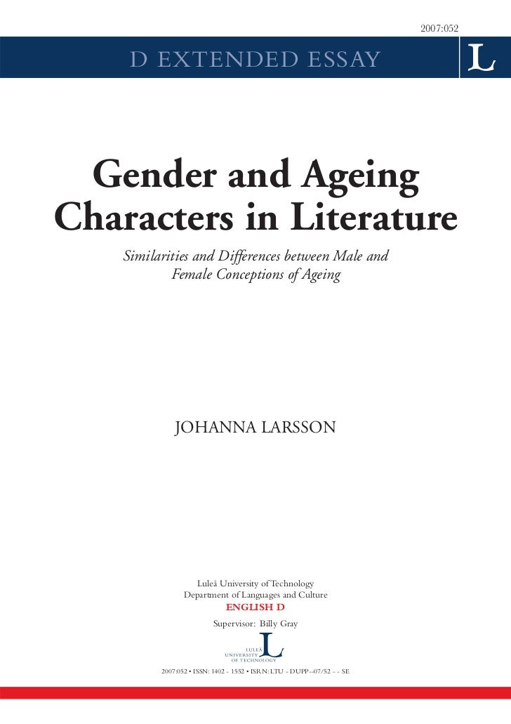 2007:052     D EXTENDED ESSAY Gender and AgeingCharacters in Literature    Similarities and Differences between Male and  ...