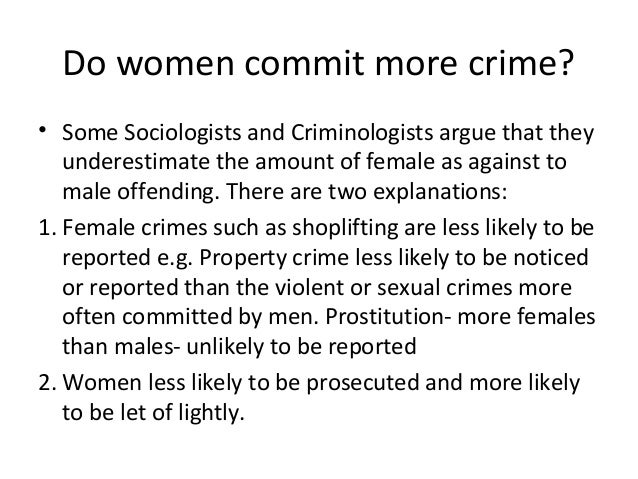 Why do you think crimes committed by women have increased?