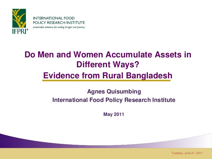 Do Men and Women Accumulate Assets in           Different Ways?    Evidence from Rural Bangladesh                  Agnes Q...