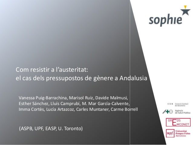 Com resistir a l'austeritat: el cas dels pressupostos de gènere a Andalusia Vanessa Puig-Barrachina, Marisol Ruiz, Davide ...