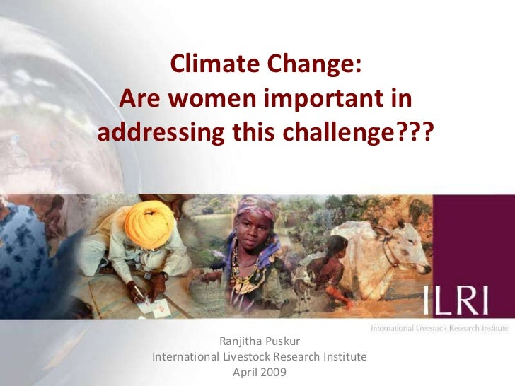 Climate change: Are women important in addressing this challenge?