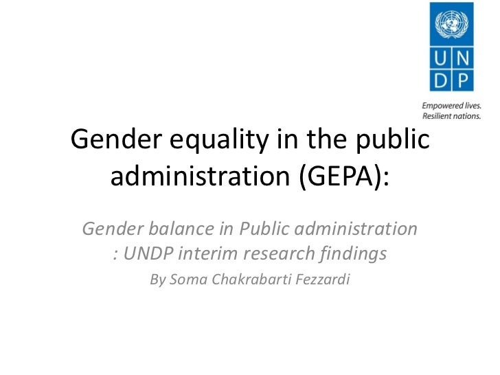 Gender equality in the public  administration (GEPA):Gender balance in Public administration   : UNDP interim research fin...
