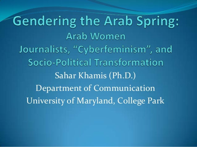 Sahar Khamis (Ph.D.)  Department of CommunicationUniversity of Maryland, College Park