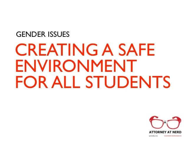 Gender Issues: Creating a Safe Environment for All Students