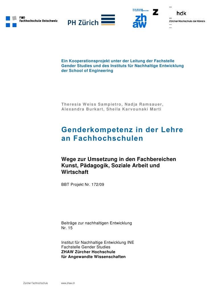 Ein Kooperationsprojekt unter der Leitung der FachstelleGender Studies und des Instituts für Nachhaltige Entwicklungder Sc...