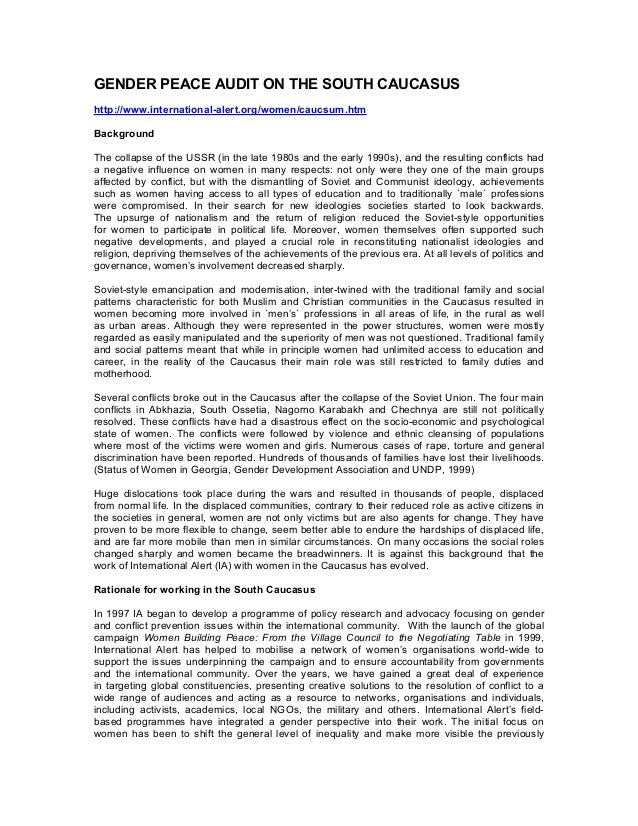 GENDER PEACE AUDIT ON THE SOUTH CAUCASUS  http://www.international-alert.org/women/caucsum.htm Background  Thecollapse...