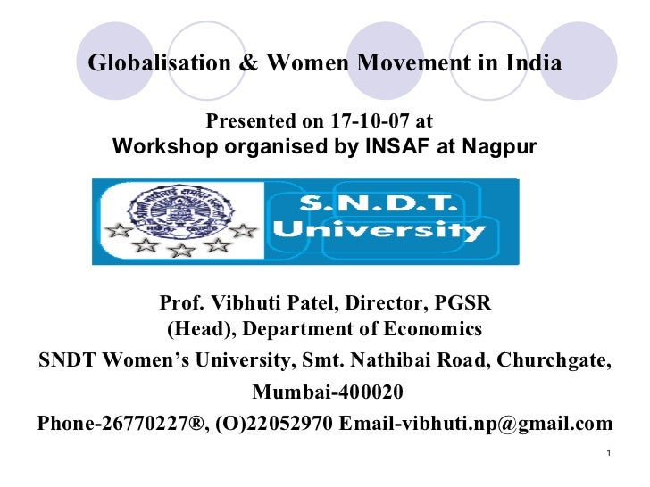 Globalisation & Women Movement in India Presented on 17-10-07 at  Workshop organised by INSAF at Nagpur Prof. Vibhuti Pate...