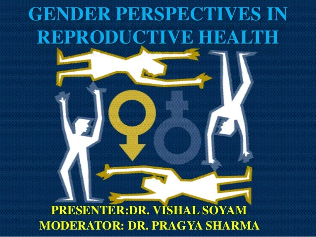 Gender perspectives of reproductive health