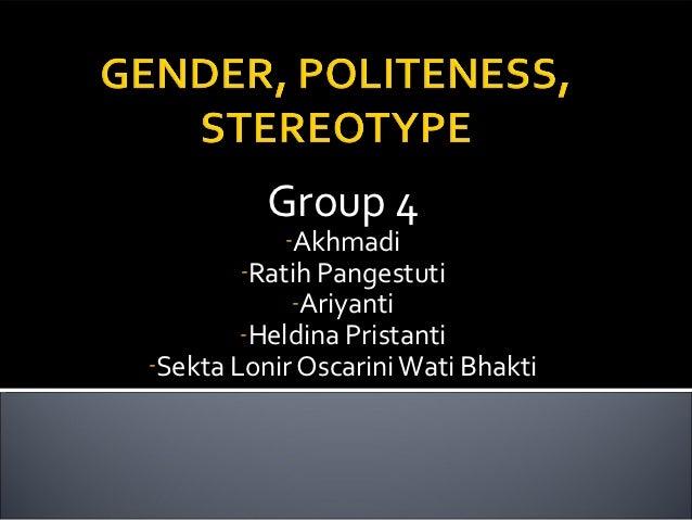 Gender, politeness, stereotype