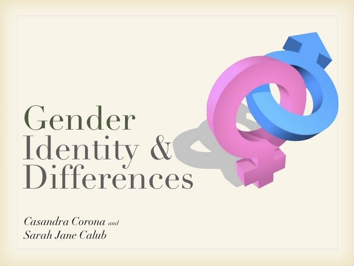 Gender Identity & Differences