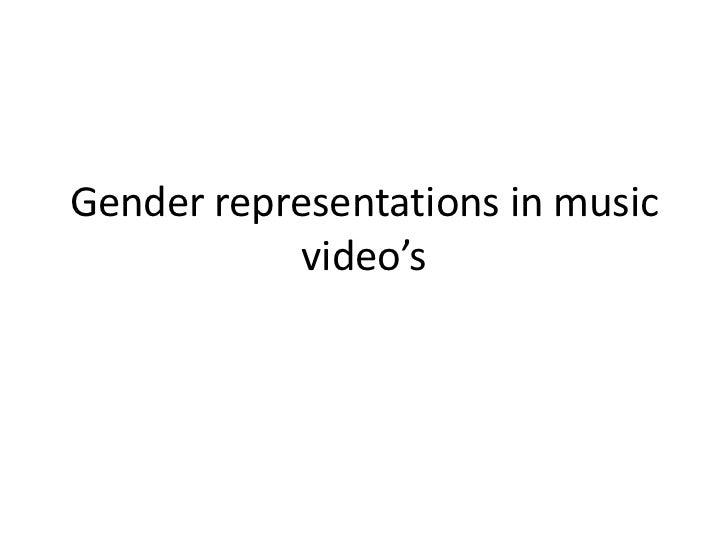 Gender representations in music            video's