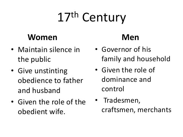 gender roles in the 16th century Whereas elite standards of gender were promoted as the ideal the position of the wife remained sacrosanct with regards to her authority in the household and her role as mother to all of who arrived at the ming court in the 16th century their activities were strictly.