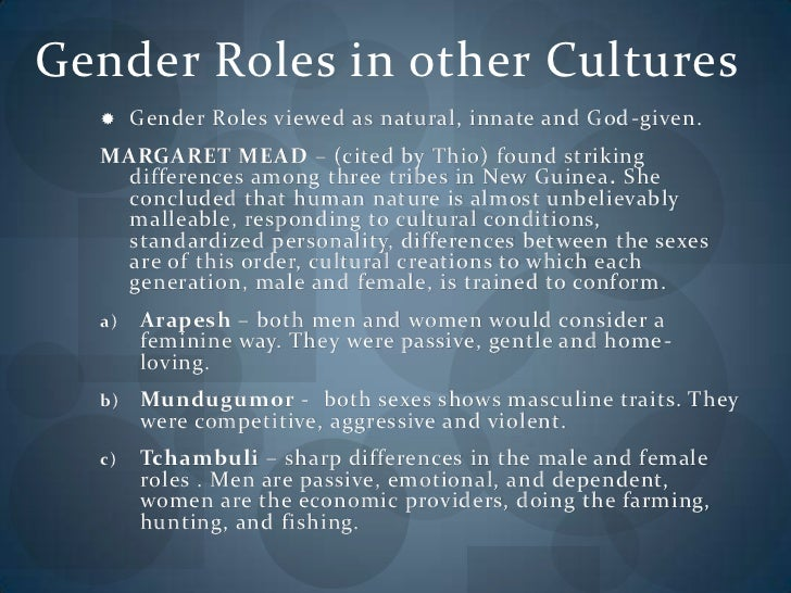 gender roles in european culture Gender role of women and men in european society 1 introduction 11 definition: gender role 12 definition: society 2 history of the gender role.