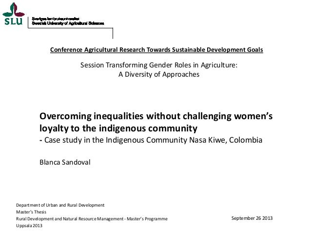Overcoming inequalities without challenging women's loyalty to the indigenous community - Case study in the Indigenous Community Nasa Kiwe, Colombia