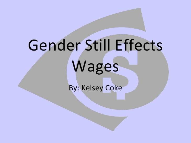 Gender Still Affects Wages
