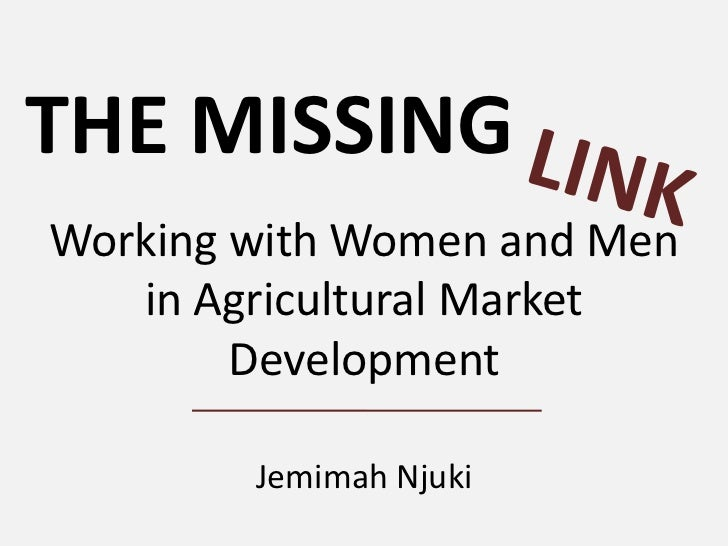 Working with women and men in agricultural market development: The missing link