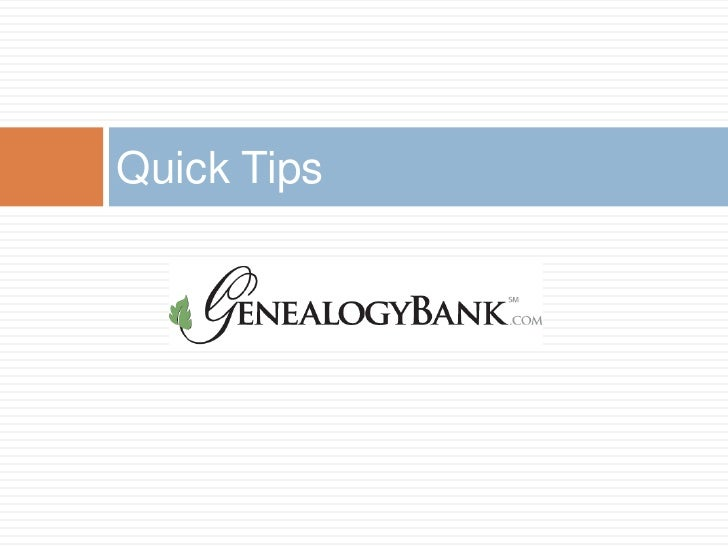 GenealogyBank Quick Research Tips - SCGS Genealogy Jamboree 2012