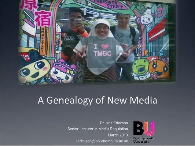 A Genealogy of New Media