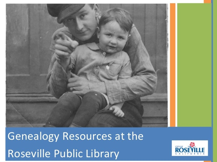 Genealogy Resources at theRoseville Public Library