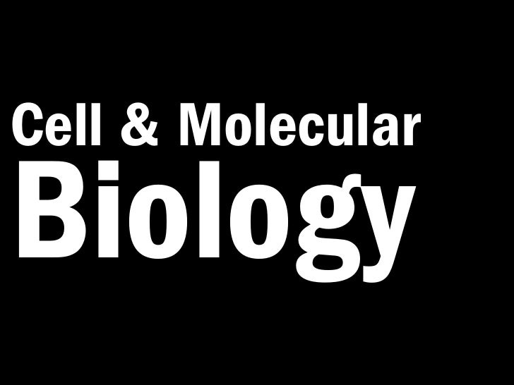 Cell & MolecularBiology