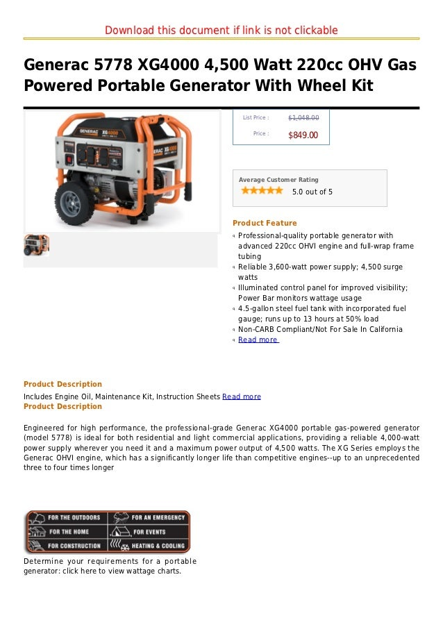Download this document if link is not clickableGenerac 5778 XG4000 4,500 Watt 220cc OHV GasPowered Portable Generator With...