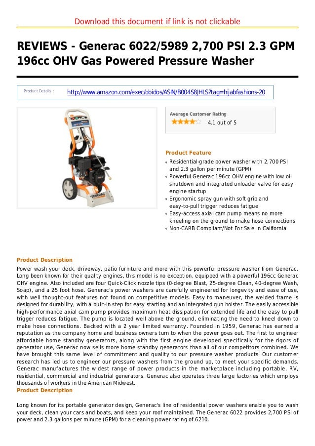Download this document if link is not clickableREVIEWS - Generac 6022/5989 2,700 PSI 2.3 GPM196cc OHV Gas Powered Pressure...