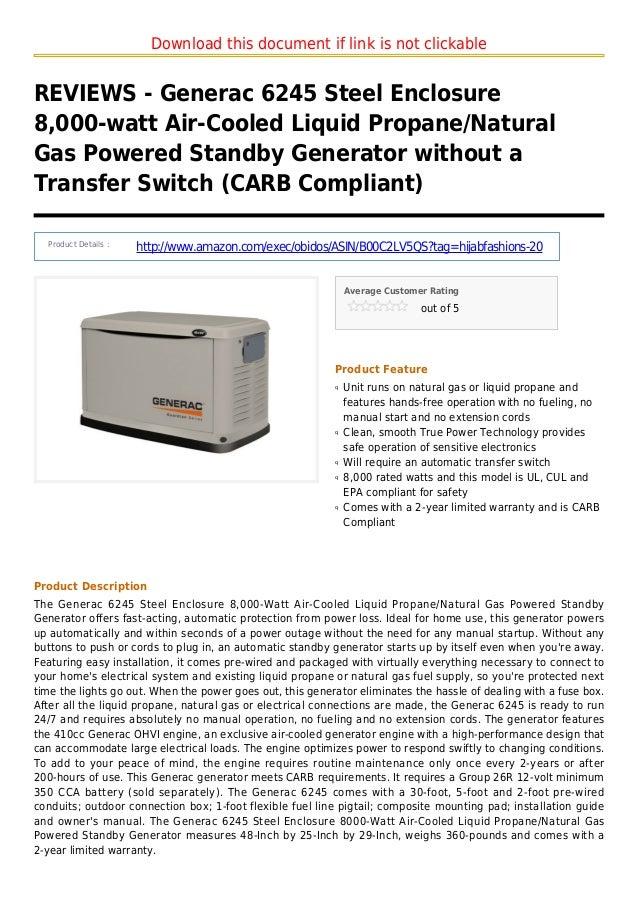 Download this document if link is not clickableREVIEWS - Generac 6245 Steel Enclosure8,000-watt Air-Cooled Liquid Propane/...