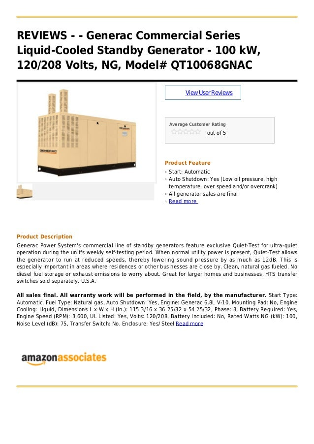 REVIEWS - - Generac Commercial SeriesLiquid-Cooled Standby Generator - 100 kW,120/208 Volts, NG, Model# QT10068GNACViewUse...